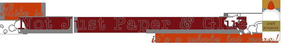 Not Just Paper and Glue: Tutorials 101