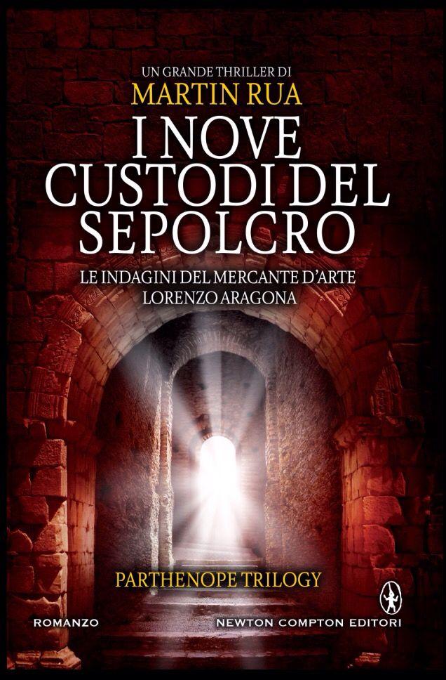 I NOVE CUSTODI DEL SEPOLCRO - Parthenope Trilogy III Dal 9 aprile in tutte le librerie e sugli store online.