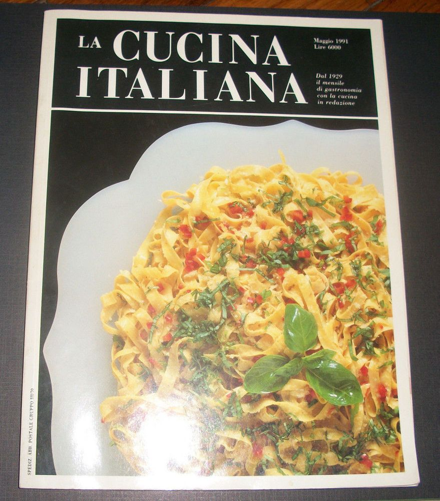 The Magazine Of La Cucina Italiana La Cucina Italiana Magazine Back Issue Maggio 1991 Italian Edition