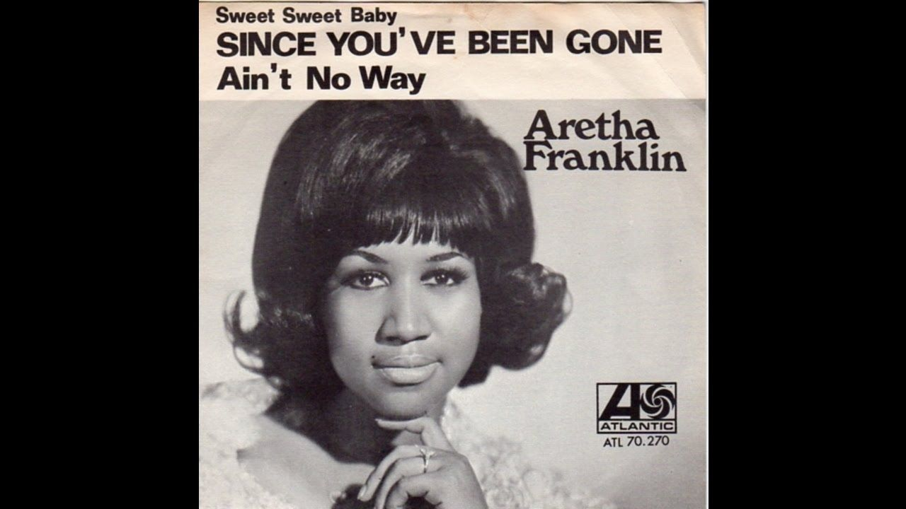 Aretha Franklin Since You Ve Been Gone Baby Sweet Baby Tom Moulton Aretha Franklin Since Youve Been Gone Baby Toms