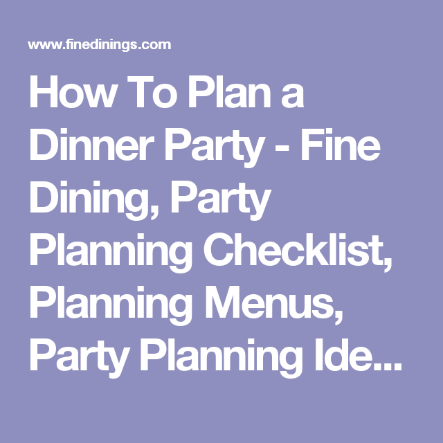 Fine Dining Dinner Ideas Menu Ideas Dinner Party Course Recipes