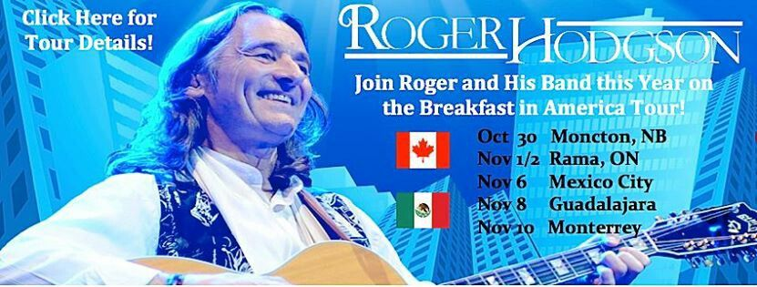 Join Roger and his band in the last leg of his Bteakfast in America Tour 2013