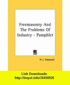 freemasonry and the problems of industry pamphlet 9781428690684 rh pinterest co uk Filesonic 32 Filesonic Forums