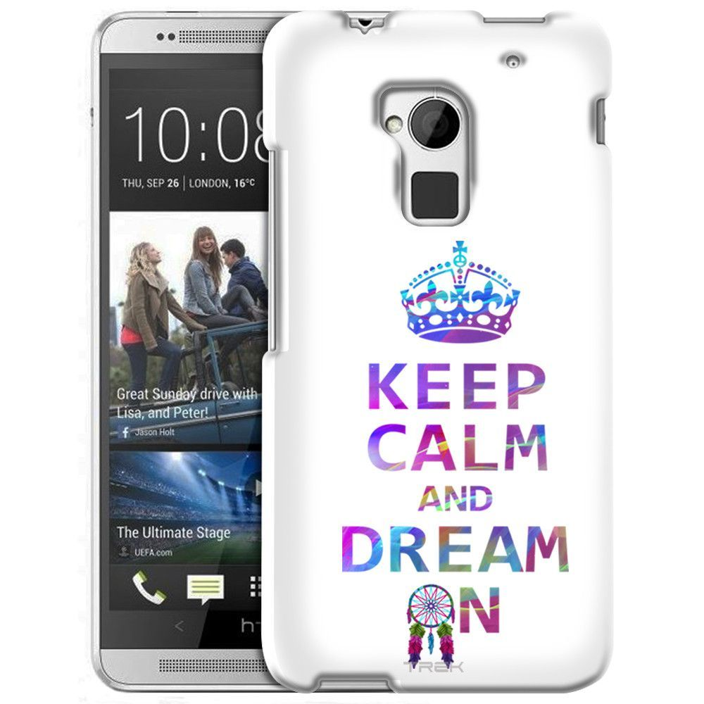 HTC One Max KEEP CALM and Dream On on White Slim Case
