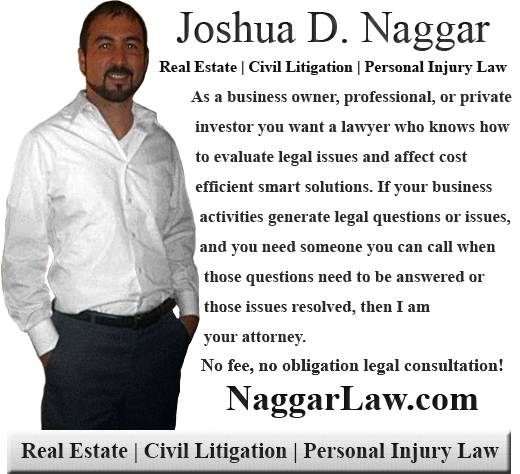 About Joshua D Naggar Real Estate Lawyer In Perris California