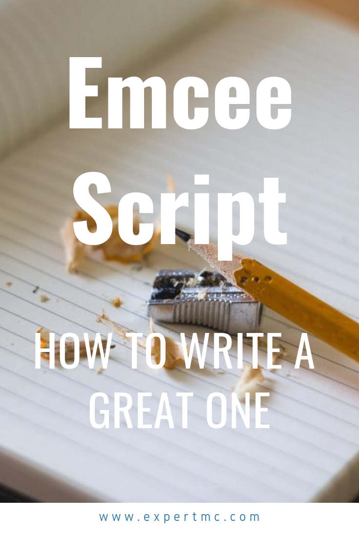We show you how to write a great Emcee Script and provide hundreds of words and phrases to use!