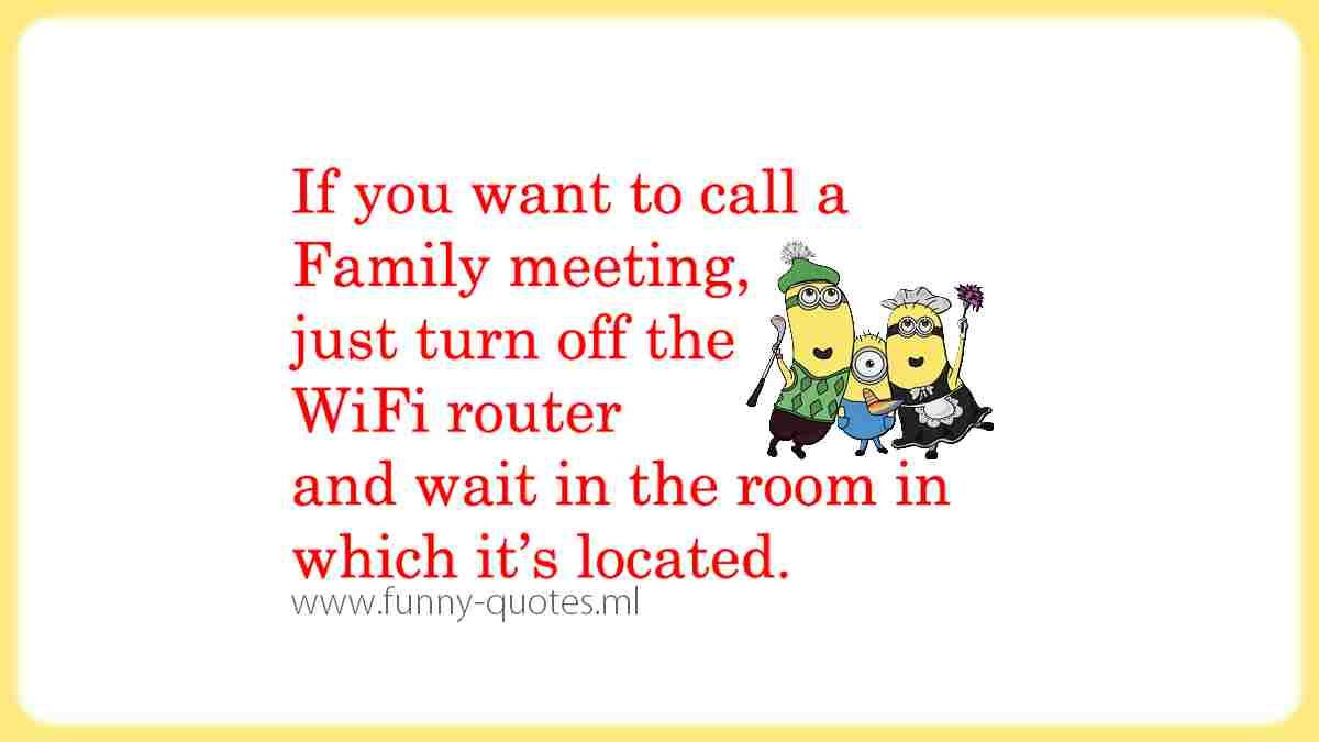 Call A Family Meeting Funny Quotes Funny Picture Quotes Family Meeting