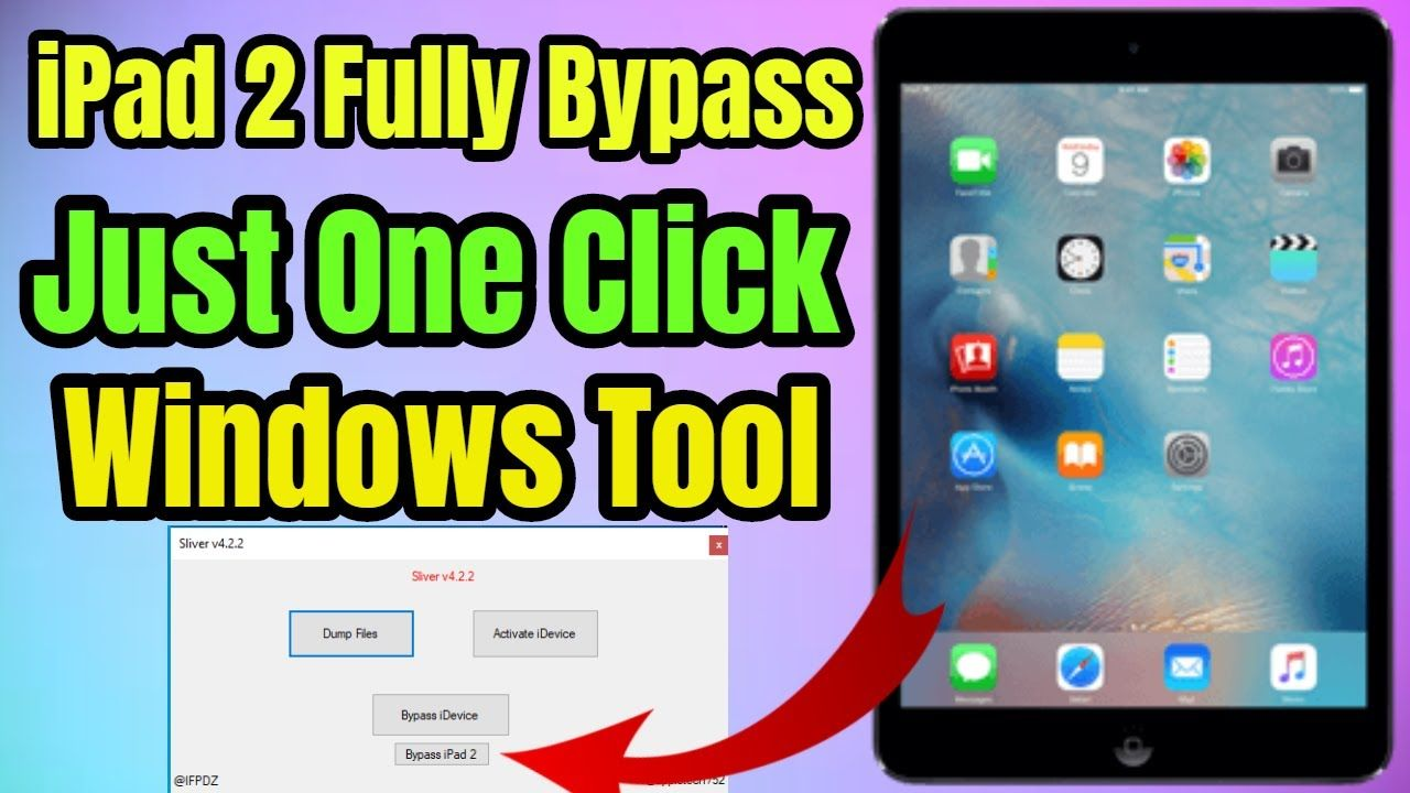 iPad 2 iCloud Bypass Just One Click Get Fully Bypass iOS