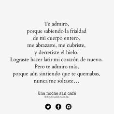 Te Admiro Noche Sin Cafe Frases De Sentimientos Y Frases
