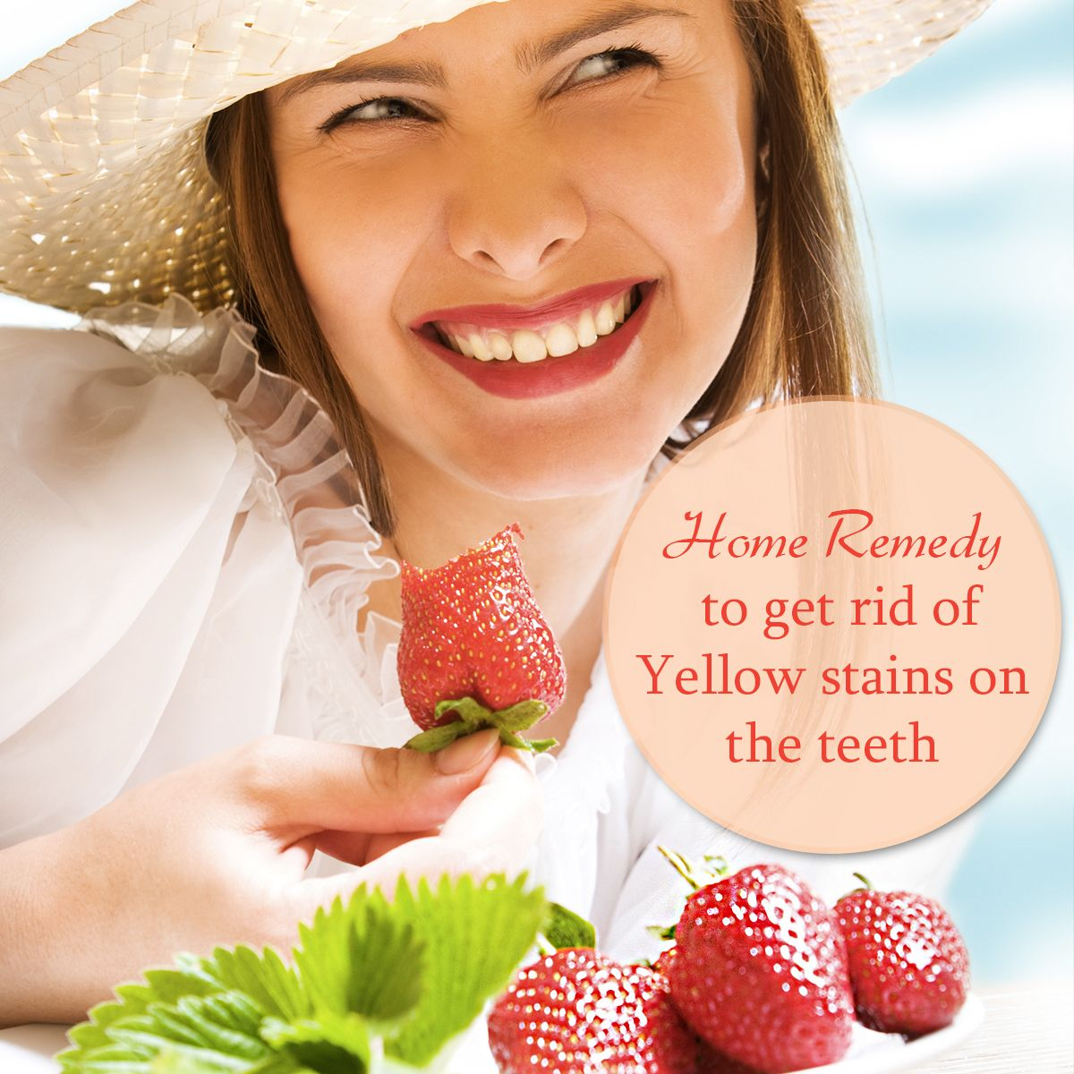Home Remedies to get rid of Yellow stains on the teeth