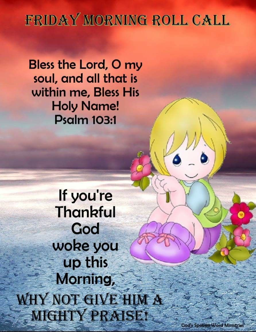Friday Blessings Just Saying Pinterest Blessings Weekend