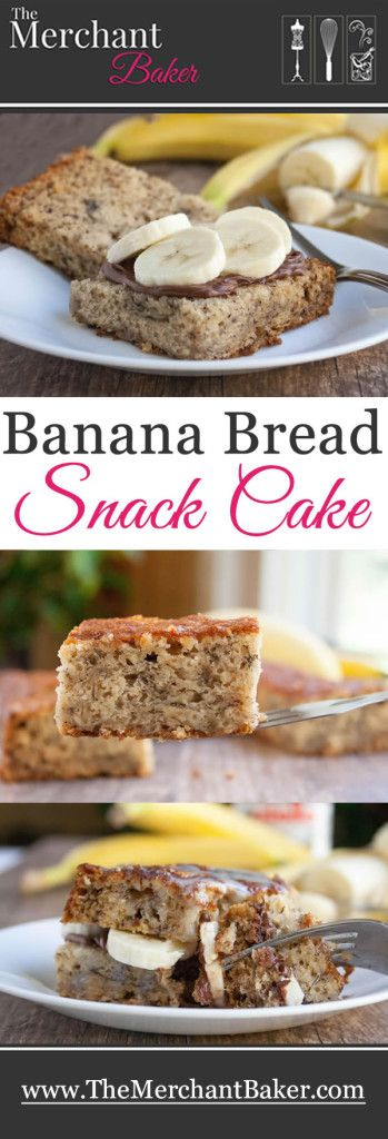 Banana Bread Snack Cake Recipe Snack Cake Bread Snacks Snacks