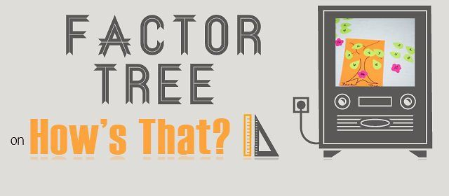 Hows That - Factor Tree  #math #homeschool #SHEM