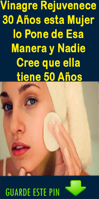 Usa vinagre y rejuvenece tu cara de esta manera  NaturalBeautyRemedies is part of Natural beauty remedies -