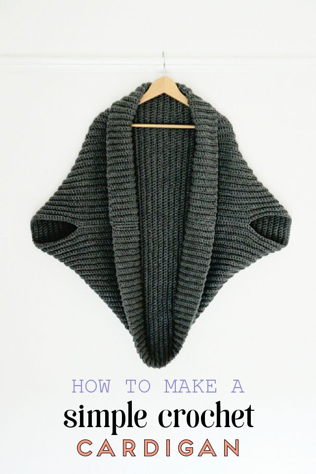 HOW TO MAKE A SIMPLE CROCHET CARDIGAN | Chochet | Pinterest | Tejido ...