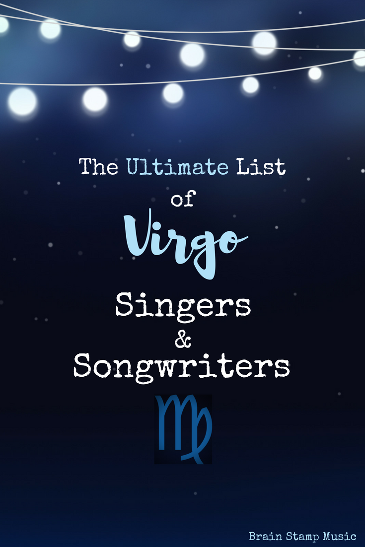 e2b561f81 The Ultimate List of Virgo Singers and Songwriters | My Blog | Music ...