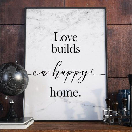 Plakat W Ramie Love Builds A Happy Home Chalkboard Quote Art Home Home Signs