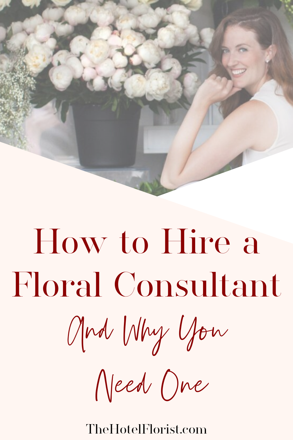 How To Hire A Floral Consultant In 2020 Floral Design Business Floral Hotel Branding