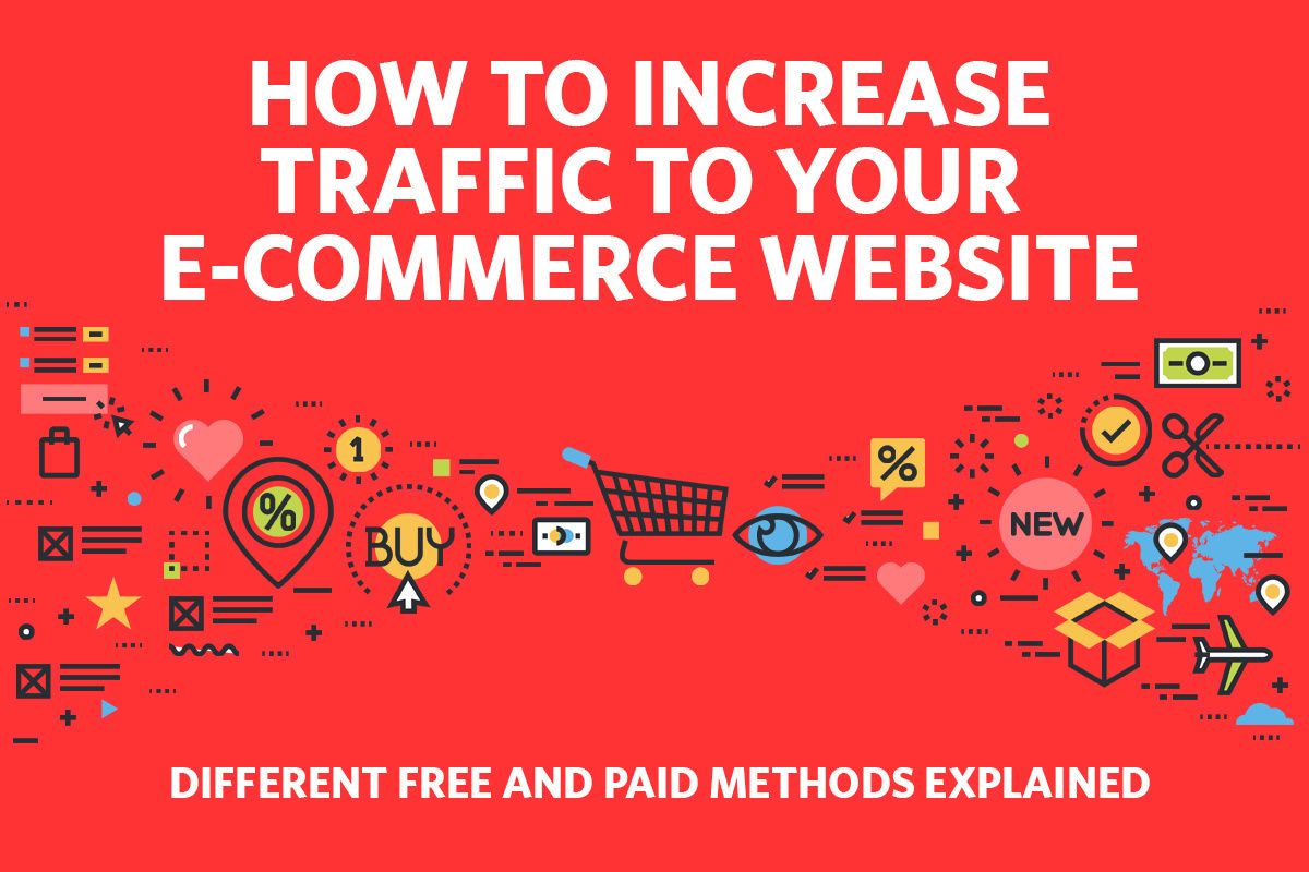 How To Drive Traffic To Your E Commerce Website In This Article We Look At Strategies That Will Ensure Yo In 2020 Ecommerce Traffic Website Traffic Increase Traffic