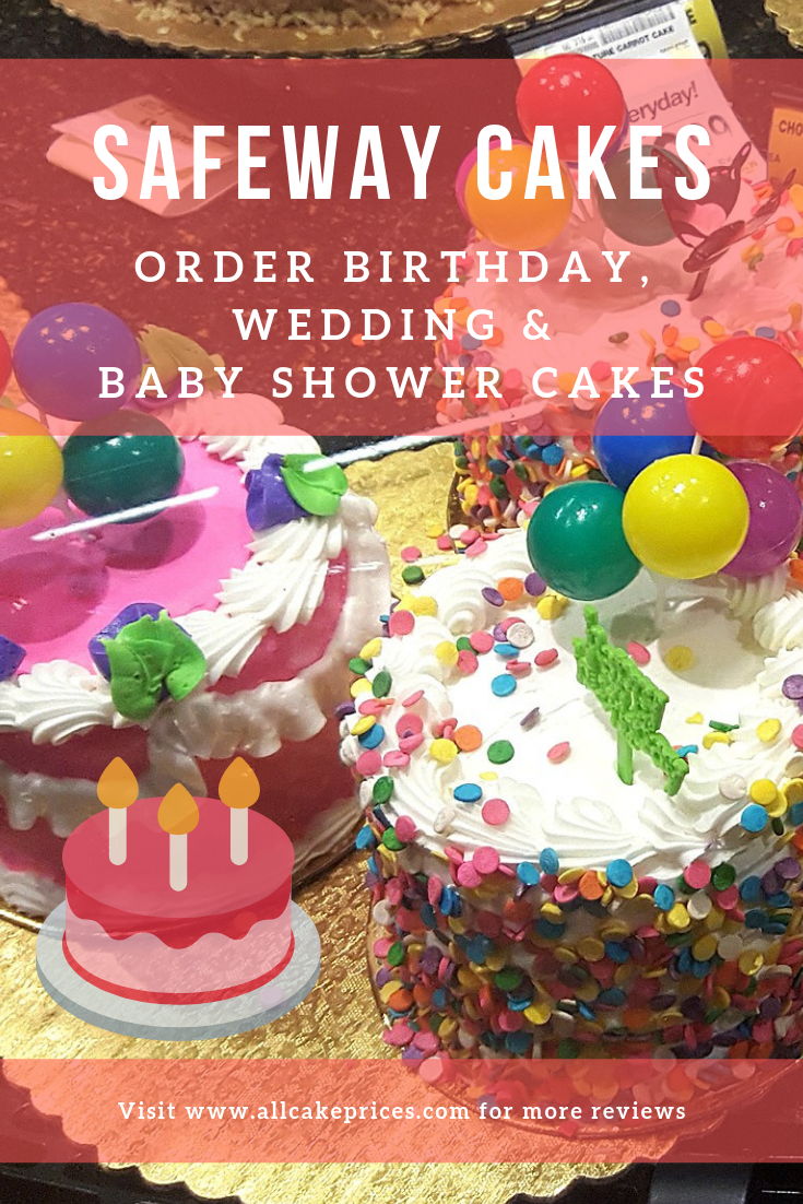 Are You Interested In Ordering A Cake From Safeway Well You Have Come To The Right Place Order Birthday Cake Online Order Birthday Cake Cake Decorating Books