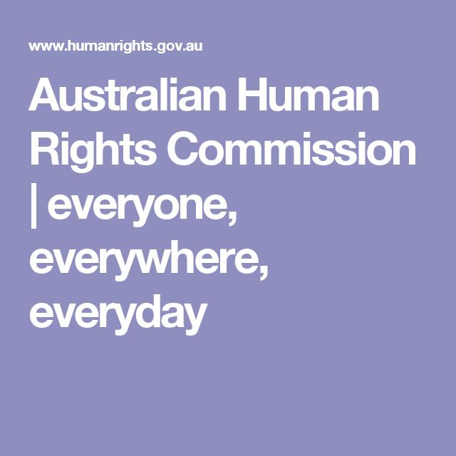 Australian Human Rights Commission Everyone Everywhere Everyday Human Rights Human Teaching