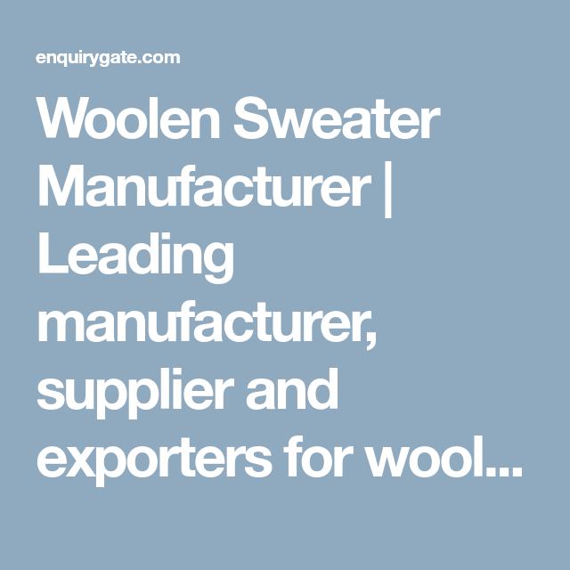 Woolen Sweater Manufacturer Leading Manufacturer Supplier And Ex