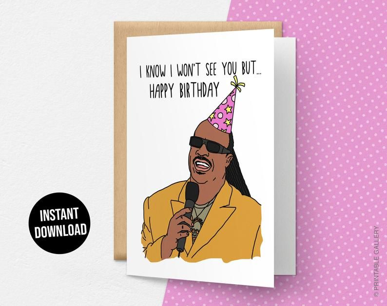 I Know I Won't See You But Happy Birthday Card, Stevie