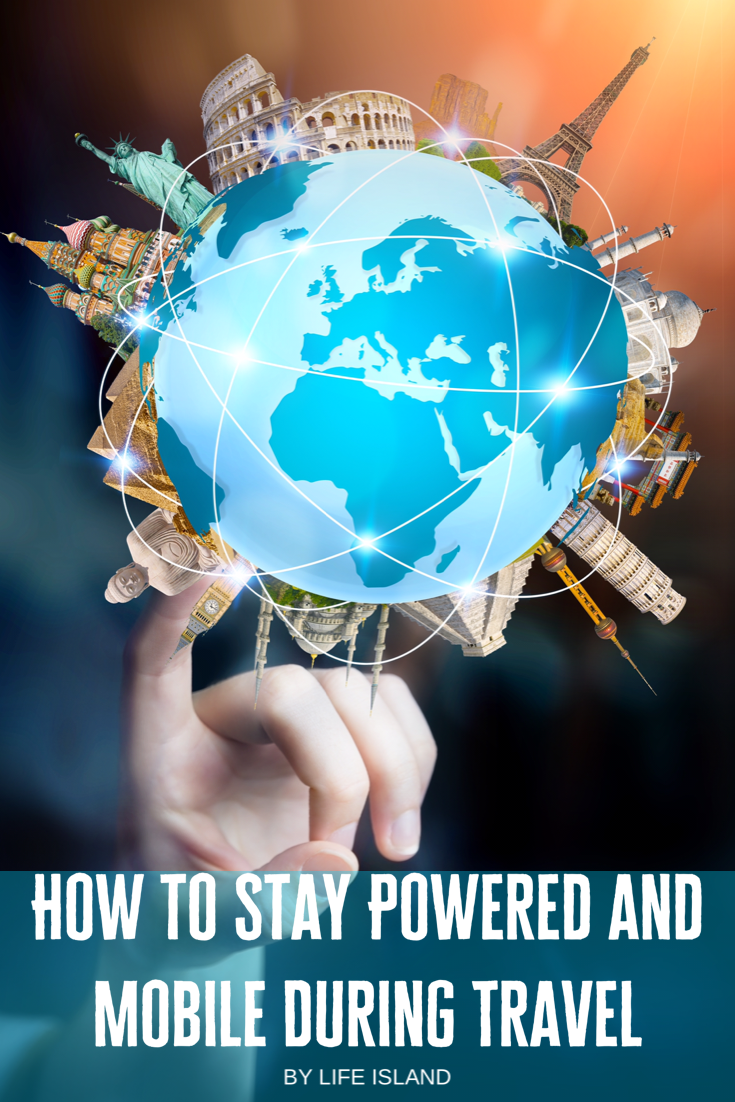 How To Stay Powered And Mobile During Travel Travel Trip