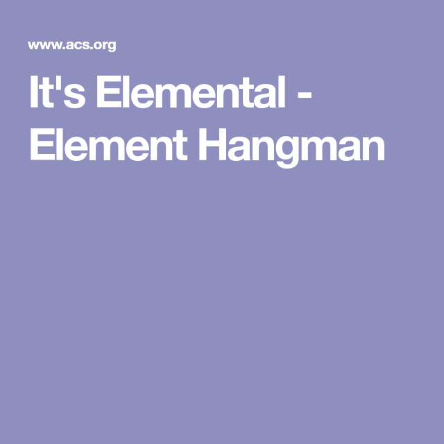 Its elemental element hangman education pinterest chemistry its elemental element hangman ibookread ePUb