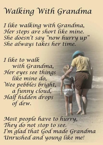 Walking With Grandma poem.  @Marsha Ide.  I have this one on a plaque that boys gave me many years ago.