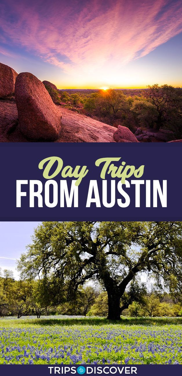 13 Day Trips From Austin To Get You Out of Your Usual Weekend Routine  Top 13 Day Trips From Austin