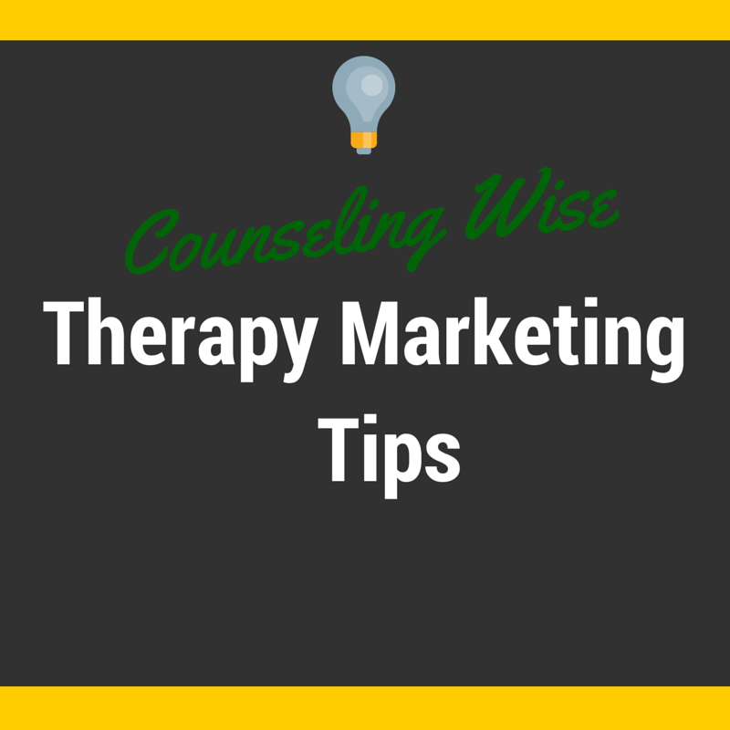 Therapy marketing tips and advice for psychologists ...