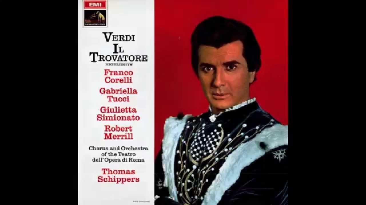 Ah, si, ben mio...Di quella pira - FRANCO CORELLI (Best version) - 1965