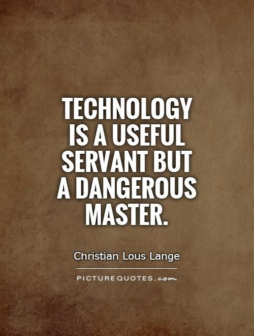 Quotes About Technology Picture  Work And Business  Pinterest  Technology Quotes Famous
