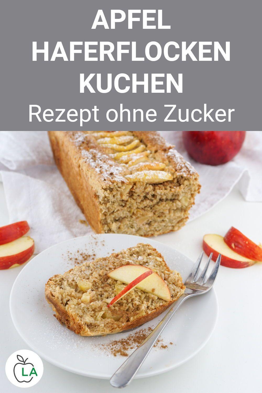 Apfel Haferflocken Kuchen ohne Zucker - Gesundes Fitness Rezept -  Dieser Apfel Haferflocken Kuchen...