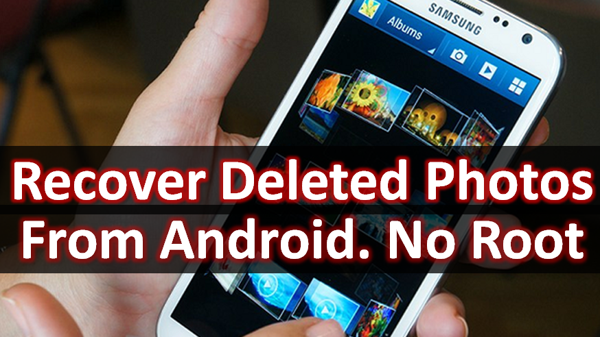 If you have accidentally deleted your photos from Android
