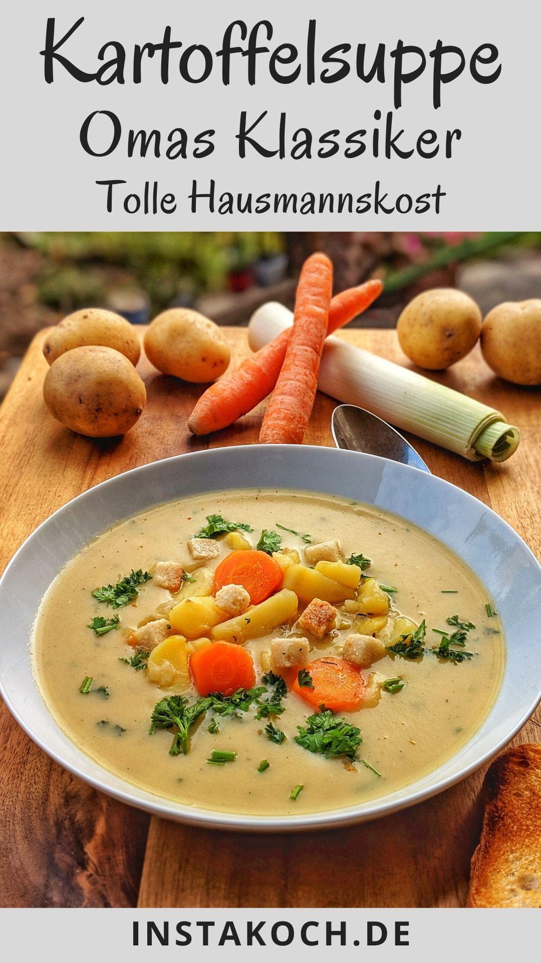 Klassische Kartoffelsuppe ist für mich das Highlight unter den leckeren, deftigen Suppen und