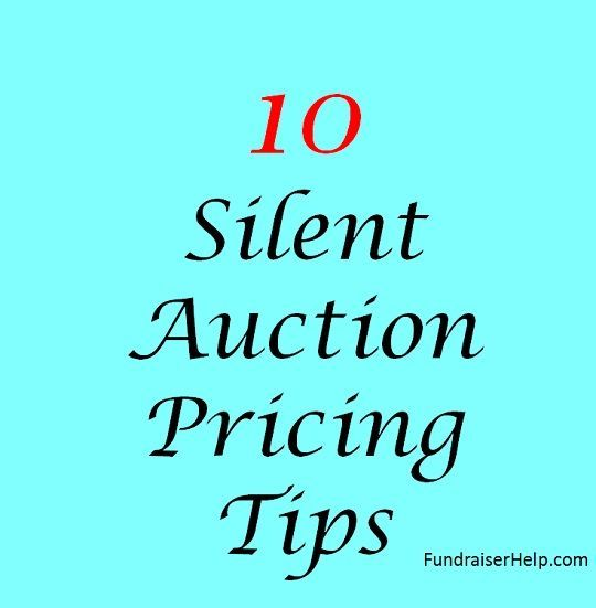 Silent Auction Pricing Tips Silent auction and Fundraising
