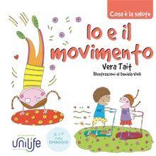 """""""Io e il movimento"""", libretto illustrato per bambini in tutte le farmacie Unilife #farmacieunilife"""