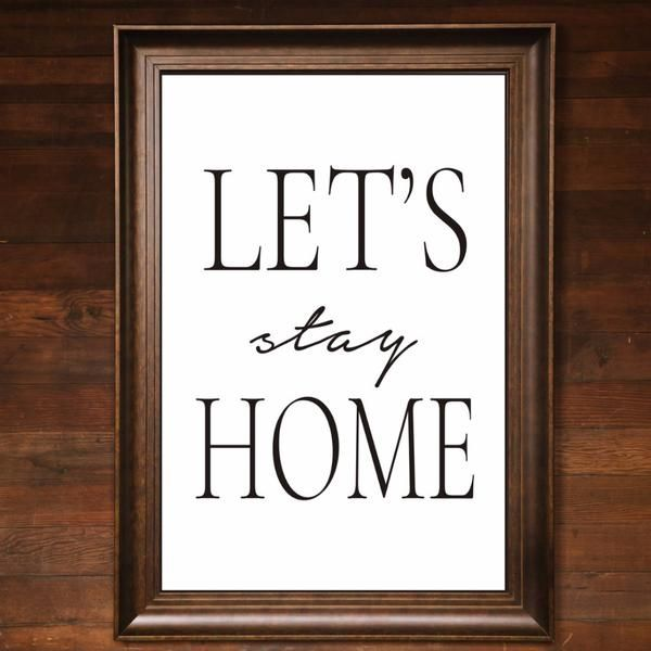 """Big Wall Art 24"""" X 36"""" - Let's Stay Home"""