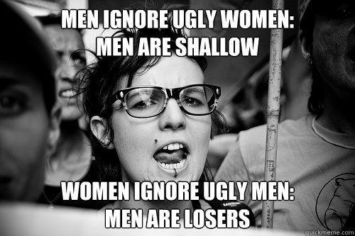 Funny Ugly Guy Meme : Men ignore ugly women men are shallow women ignore ugly men men