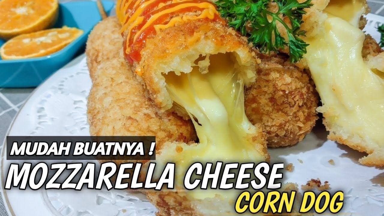 Resep Mozzarella Cheese Corn Dog Jajanan Ala Korea Mudah Buatnya Di 2020 Makanan