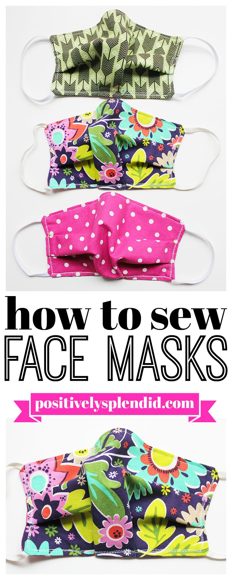 Face Mask Sewing Pattern and Tutorial Positively