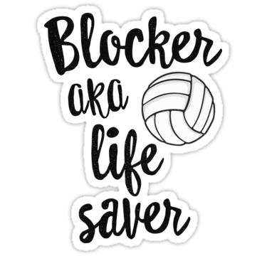 Blocker Aka Life Saver Funny Volleyball T Shirt Defense Sticker