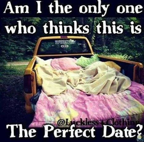 The Perfect Date Love Love Quotes Quotes In Love Love Quote Date Dating  Image Quotes Picture