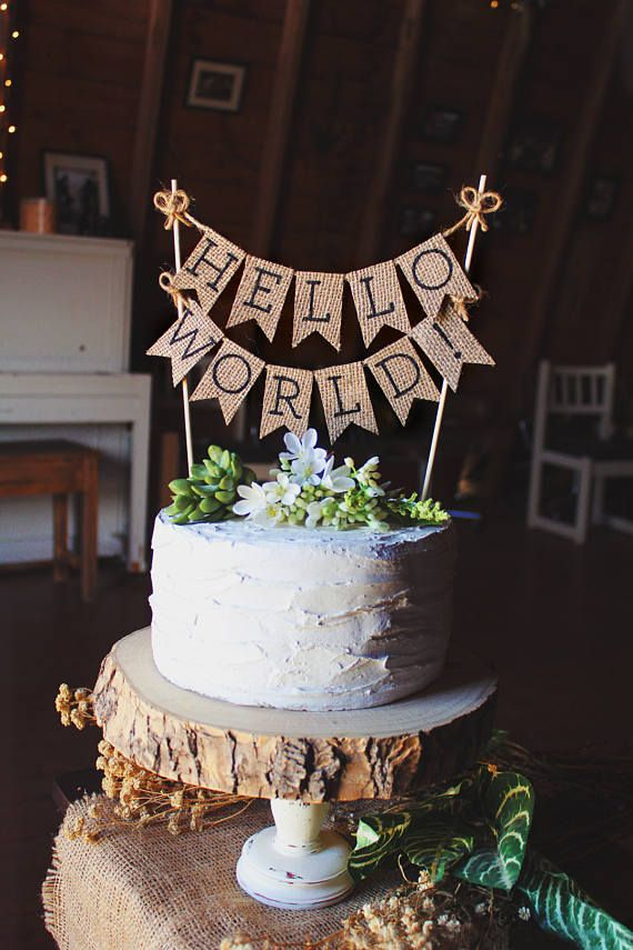 Hello World Cake Topper Baby Shower Cake Topper Hello Baby Rustic