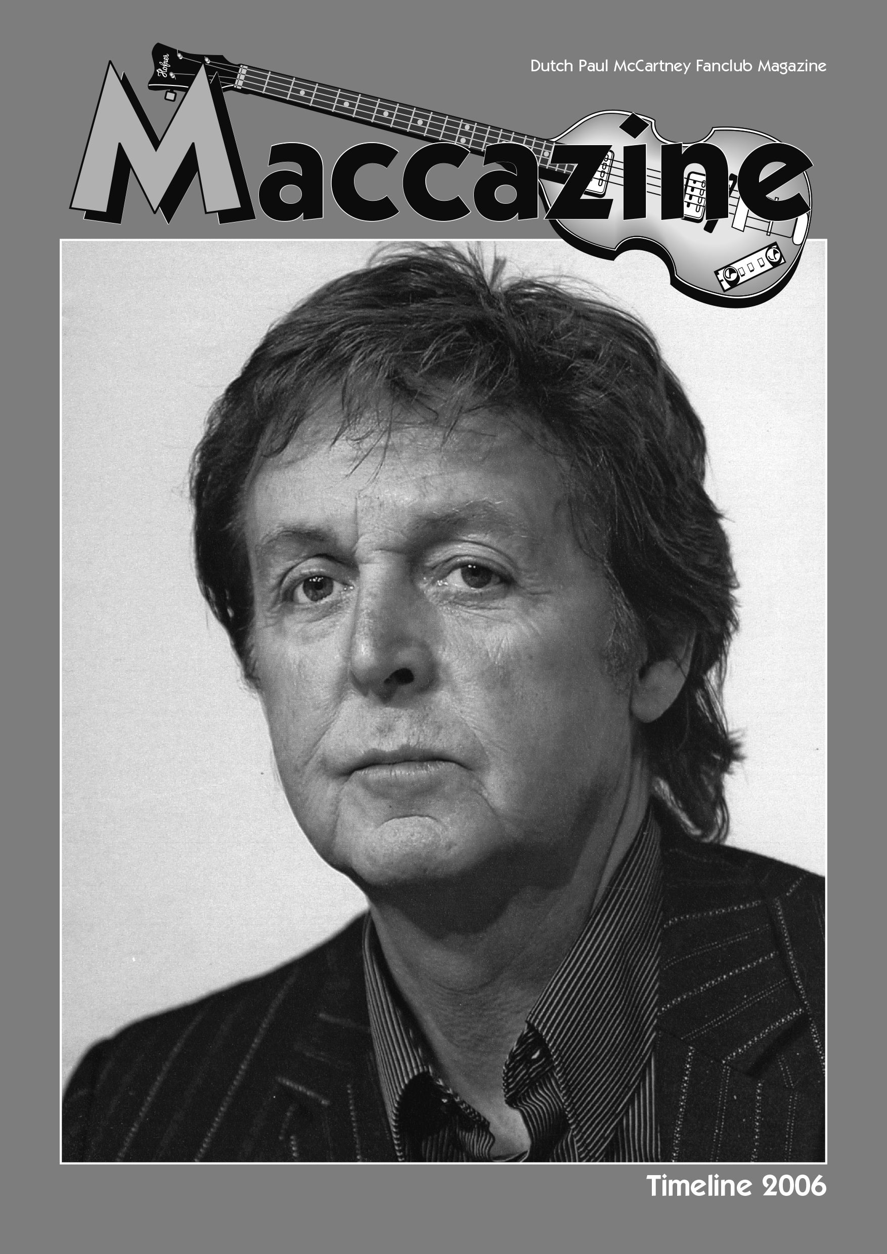 Maccazine Timeline 2006 News Special Volume 35 Number 1 2007 Paul MccartneyTimeline