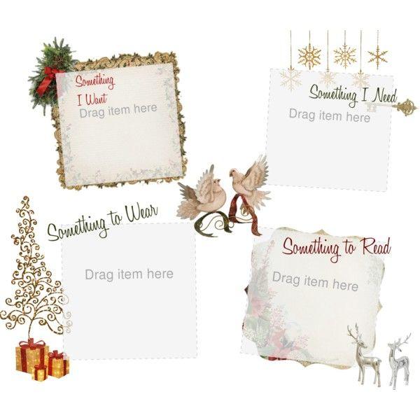Christmas Wish List - Something I Want, Something I Need, Something to Wear, Something to Re ...