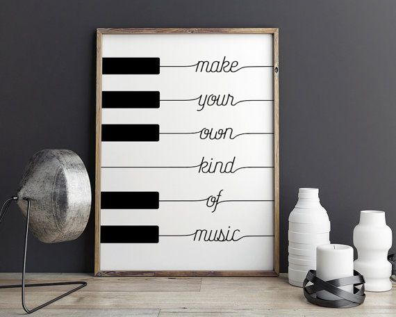 Printable Poster Make Your Own Kind Of Music Black White Etsy Music Decor Black And White Wall Art White Wall Art