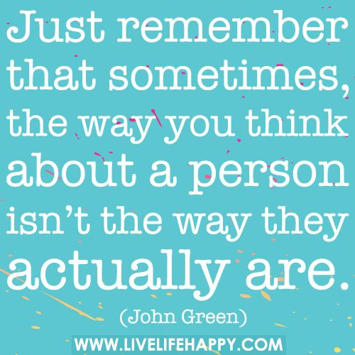 The Way You Think About A Person